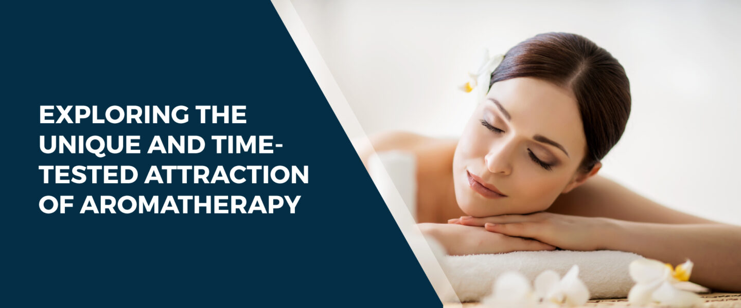 Attraction Of Aromatherapy